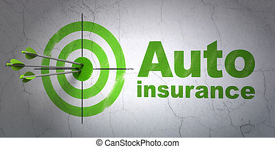 Insurance concept: target and Auto Insurance on wall...