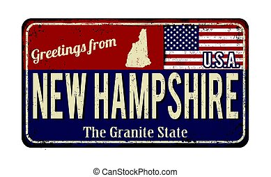 Greetings from New Hampshire vintage rusty metal sign on a...