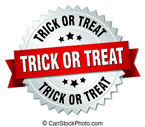 trick or treat round isolated silver badge