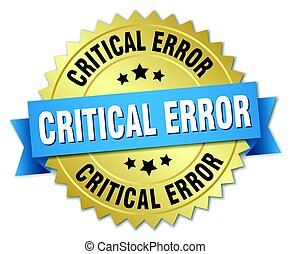 critical error round isolated gold badge