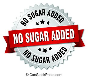 no sugar added round isolated silver badge