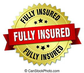 fully insured round isolated gold badge
