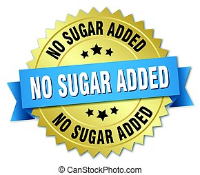 no sugar added round isolated gold badge