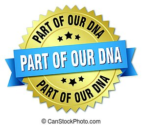 part of our dna round isolated gold badge