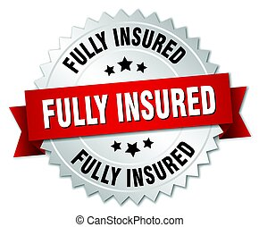 fully insured round isolated silver badge