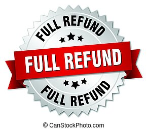 full refund round isolated silver badge