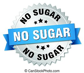 no sugar round isolated silver badge