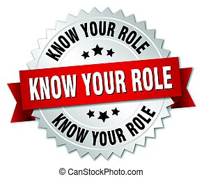 know your role round isolated silver badge