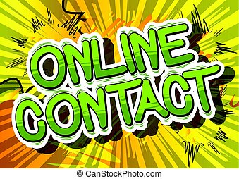 Online Contact - Comic book style words.