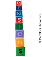 pensions in wooden toy block letters - toy letters that...