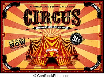 Vintage Yellow Circus Poster With Big Top - Illustration of...