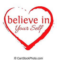 Believe In Your Self Lettering on white background - Make...