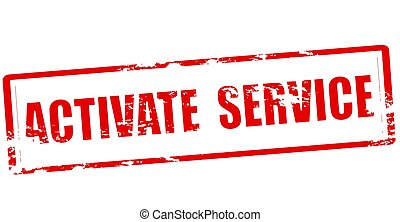 Activate service - Stamp with text activate service inside,...