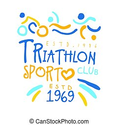 Triathlon sport since 1969 logo. Colorful hand drawn...