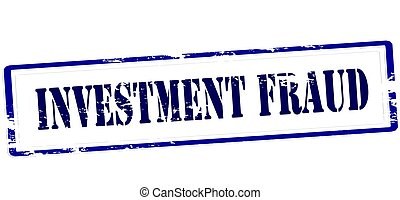 Investment fraud - Stamp with text investment fraud inside,...