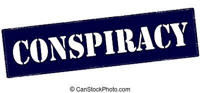Conspiracy - Stamp with word conspiracy inside, vector...