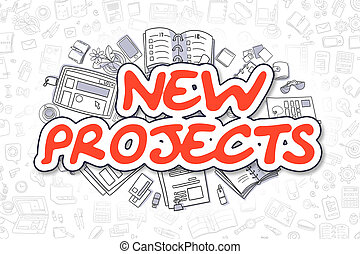 New Projects - Doodle Red Text. Business Concept. - Cartoon...