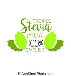 Organic stevia natural sweet logo symbol. Healthy product...