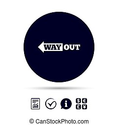 Way out left sign icon. Arrow symbol. Report document,...