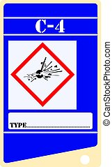Label for explosives C-4 with the symbol of explosives and...