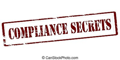 Compliance secrets - Stamp with text compliance secrets...