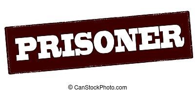 Prisoner - Stamp with word prisoner inside, vector...