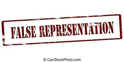 False representation - Stamp with text false representation...