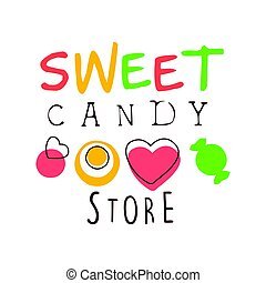 Sweet candy store logo. Colorful hand drawn label