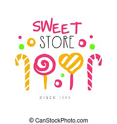 Sweet store, since 1959 logo. Colorful hand drawn label for...