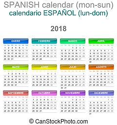 2018 Calendar Spanish Language Version Monday to Sunday -...