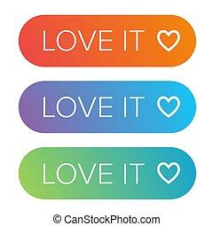 Love it button vector