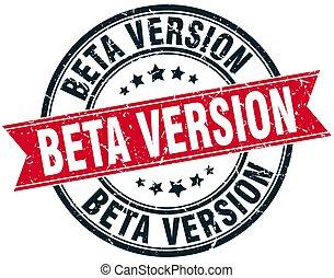beta version round grunge ribbon stamp