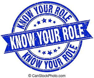 know your role round grunge ribbon stamp