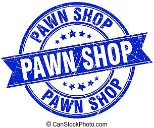 pawn shop round grunge ribbon stamp
