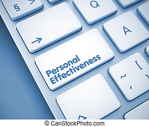 Personal Effectiveness - Message on the Keyboard Key. 3D. -...
