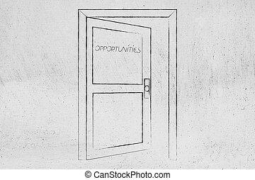 semi-open door with text Opportunities on it
