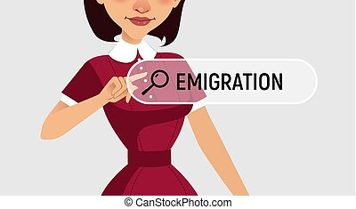 Woman is written EMIGRATION in search bar on virtual screen....