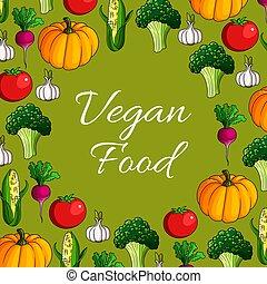 Vector poster of vegetables or veggies vegan food - Vegan...