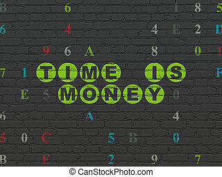 Time concept: Time is Money on wall background - Time...