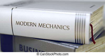 Book Title of Modern Mechanics. 3D. - Stack of Books Closeup...