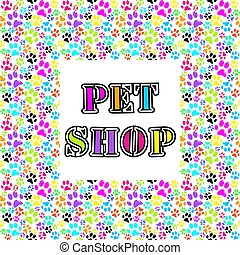 Pet shop background with colored paws