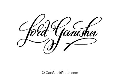 lord ganesha handwritten lettering inscription to indian...