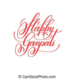 happy ganpati hand lettering celebration quote to indian...