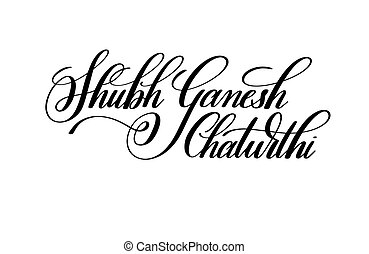 shubh ganesh chaturthi hand written lettering to indian...