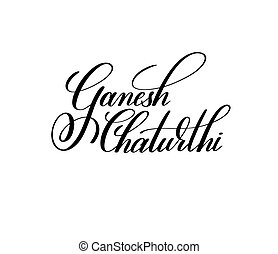 ganesh chaturthi black and white hand lettering inscription...
