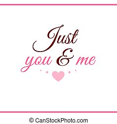 Just You And Me Pink Label - Label for Valentines Day....