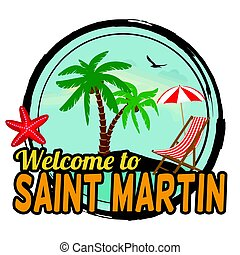 Welcome to Saint Martin concept for t-shirt and other print...