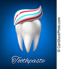 Tooth with toothpaste poster for dentistry design - Tooth...