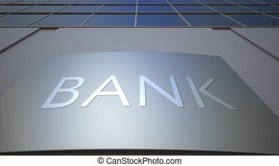 Abstract bank signage board. Modern office building.