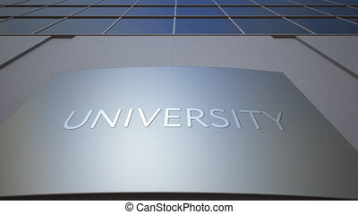 Abstract university signage board. Modern office building.